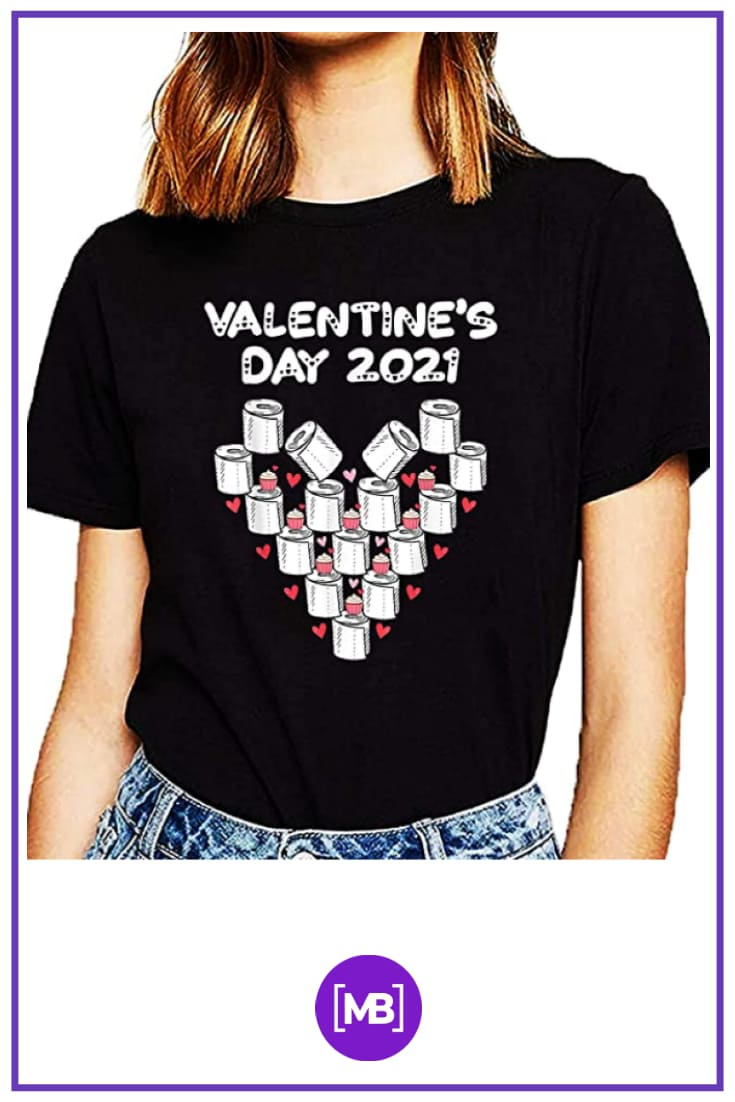 80+ Valentine's Day Shirts. Best T-shirt Designs Ideas For St. Valentine's Day - quarantine valentines day shirt 53