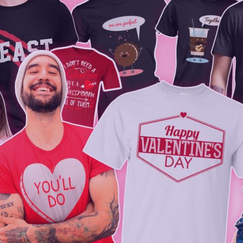 80+ Valentine's Day Shirts. Best T-shirt Designs Ideas For St. Valentine's Day