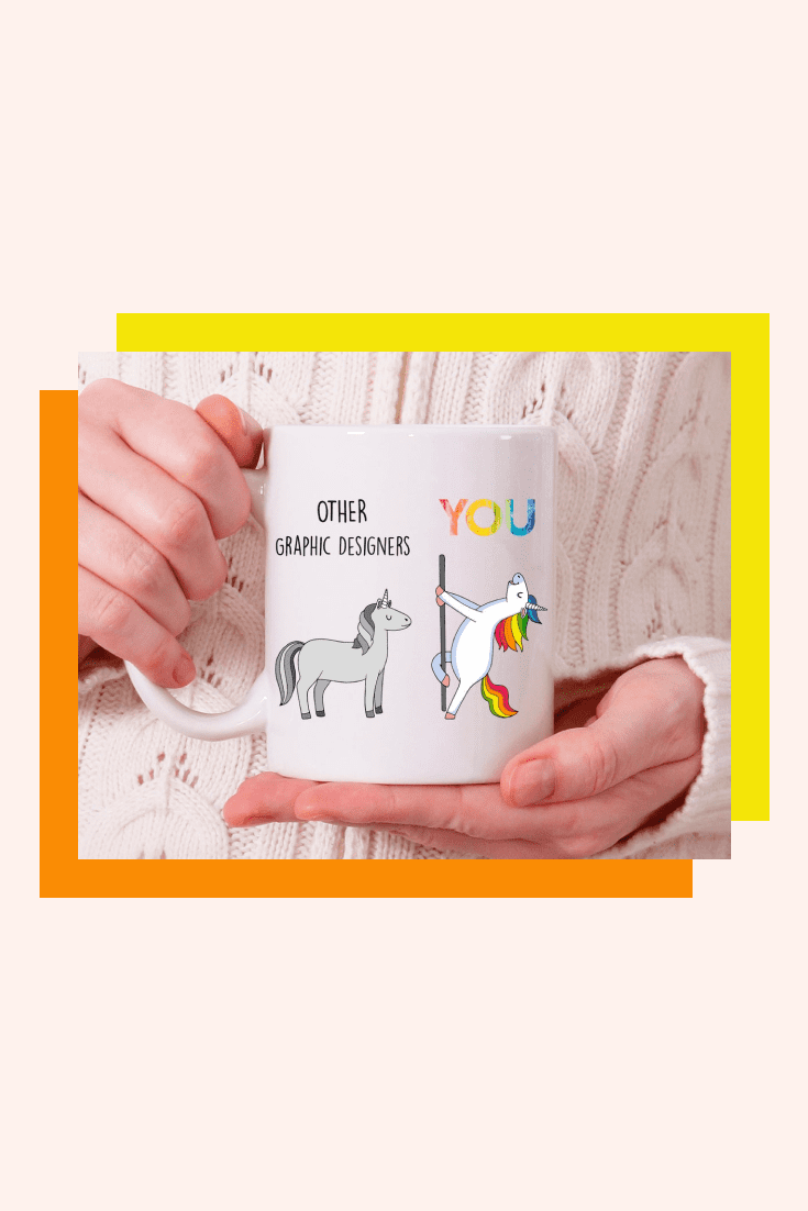 White cup with the image of two unicorns. Black and white are other designers, and bright and colorful are you.