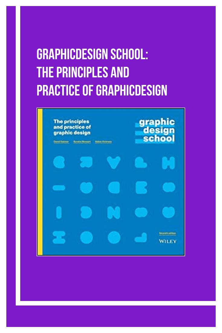 GraphicDesign School: The Principles and Practice of GraphicDesign. Cover Collage.