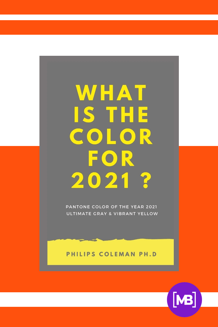 WHAT IS THE COLOR FOR 2021?. Cover Collage.