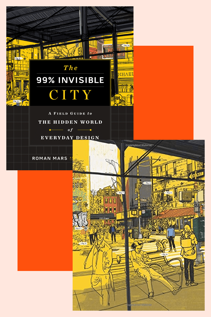 The 99% Invisible City: A Field Guide to the Hidden World of Everyday Design. Cover Collage.