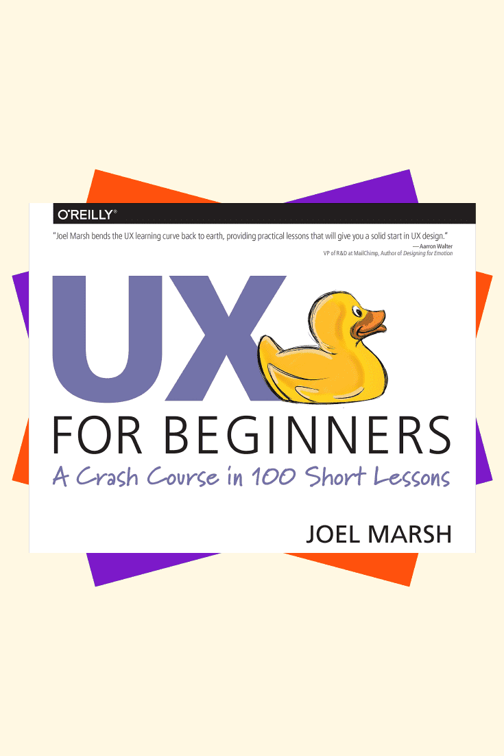 UX for Beginners: A Crash Course in 100 Short Lessons by Joel Marsh. Cover Collage.
