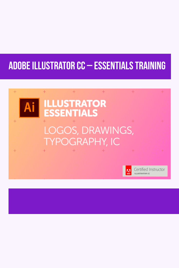 Adobe Illustrator CC – Essentials Training. Cover Collage.