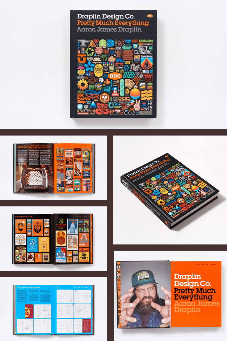 Draplin Design Co.: Pretty Much Everything by Aaron James Draplin. Cover Collage.