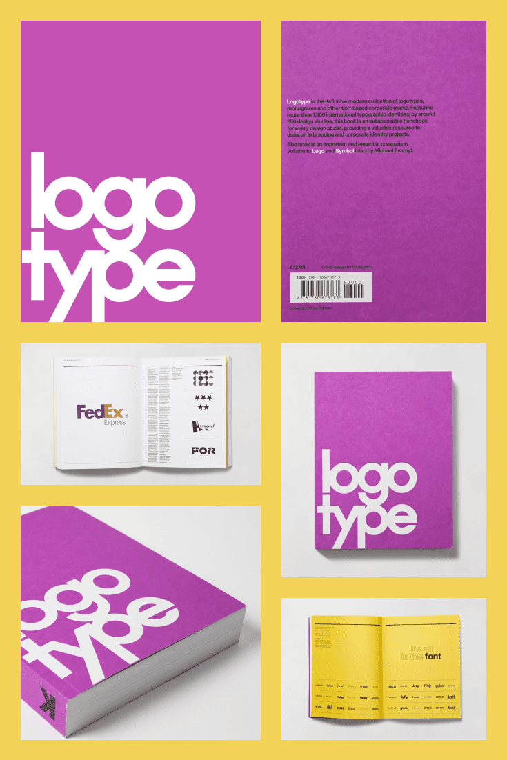 Logotype: (Corporate Identity Book, Branding Reference for Designers and Design Students) by Michael Evamy. Cover Collage.