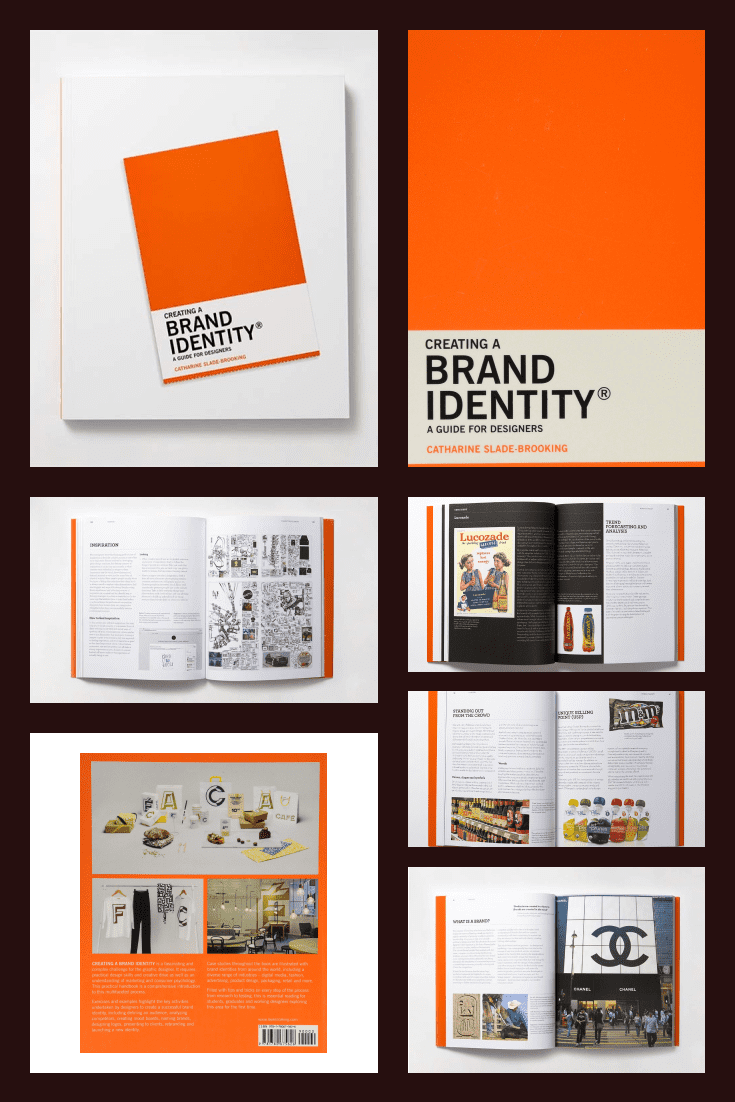 Creating a Brand Identity: A Guide for Designers: (Graphic Design Books, Logo Design, Marketing) by Catharine Slade-Brooking. Cover Collage.