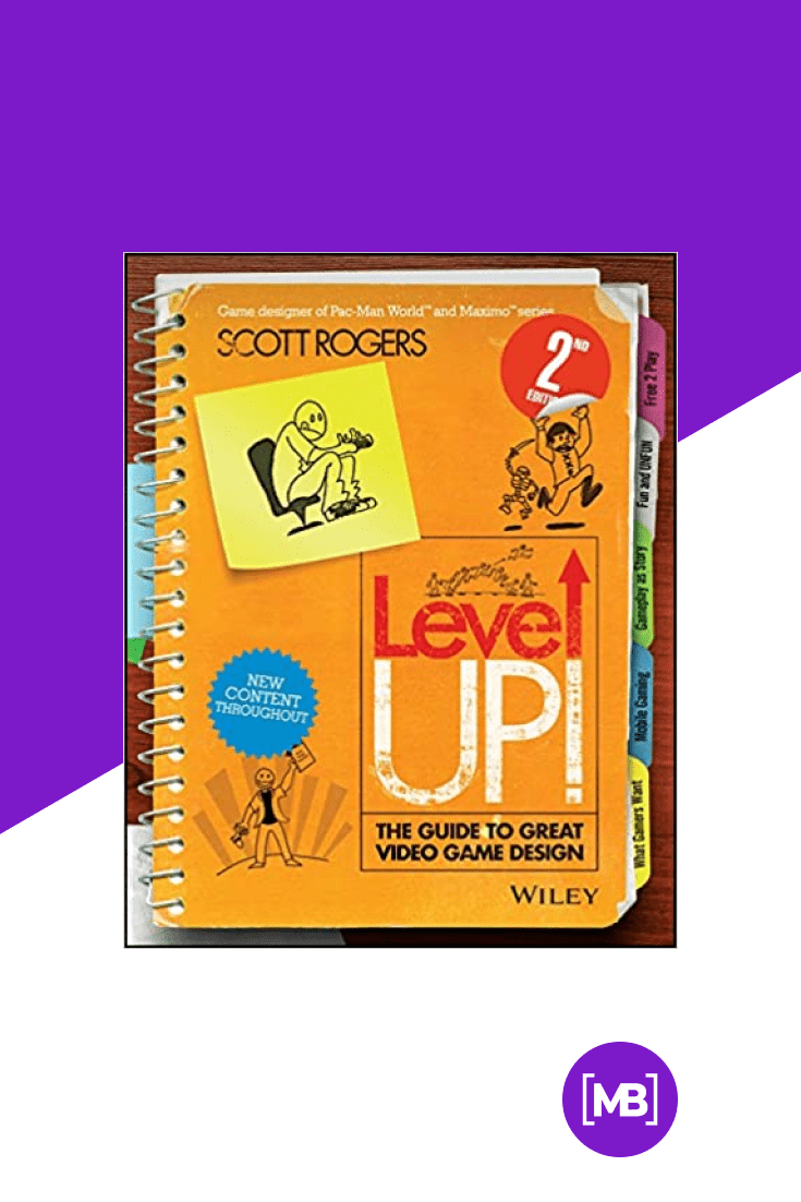 Level Up! The Guide to Great Video Game Design by Scott Rogers. Cover Collage.