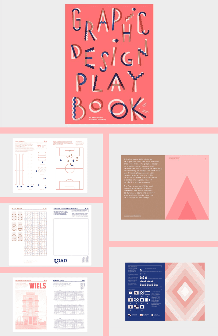 Graphic Design Play Book: An Exploration of Visual Thinking (Logo, Typography, Website, Poster, Web, and Creative Design) by Sophie Cure and Barbara Seggio. Cover Collage.