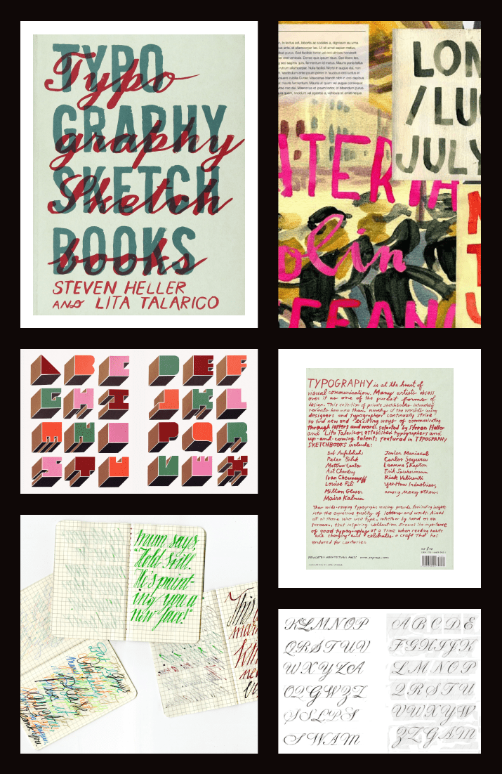 Typography Sketchbooks Paperback by Steven Heller and Talarico Lita. Cover Collage.