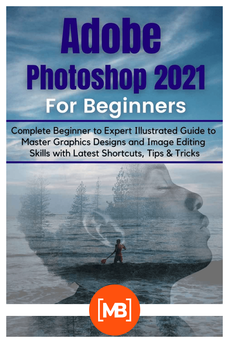 Adobe Photoshop 2021 for Beginners. Cover Collage.