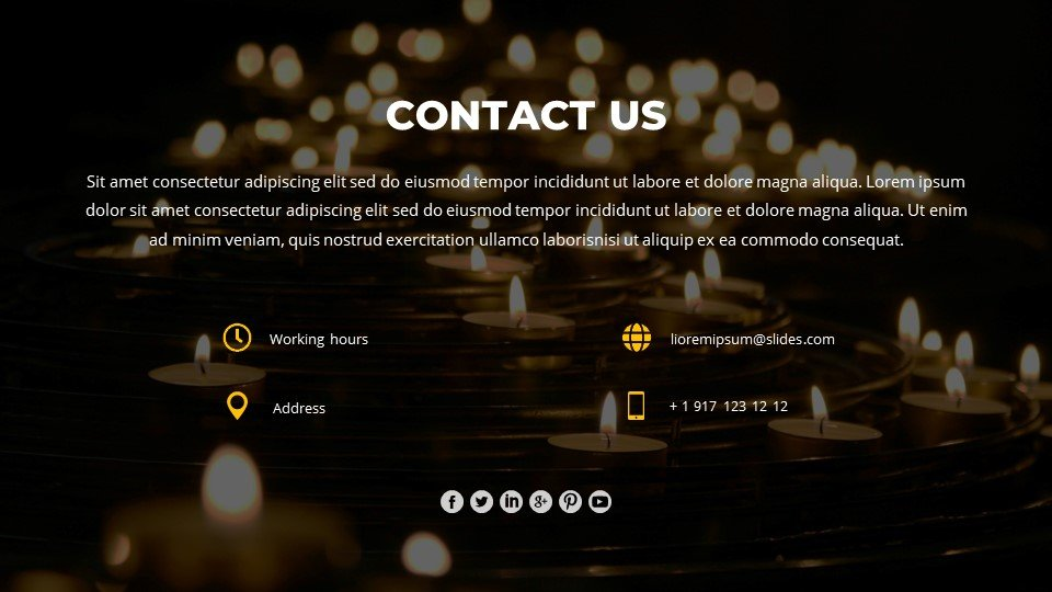 The last slide is the contacts, which are placed against the background of candles.