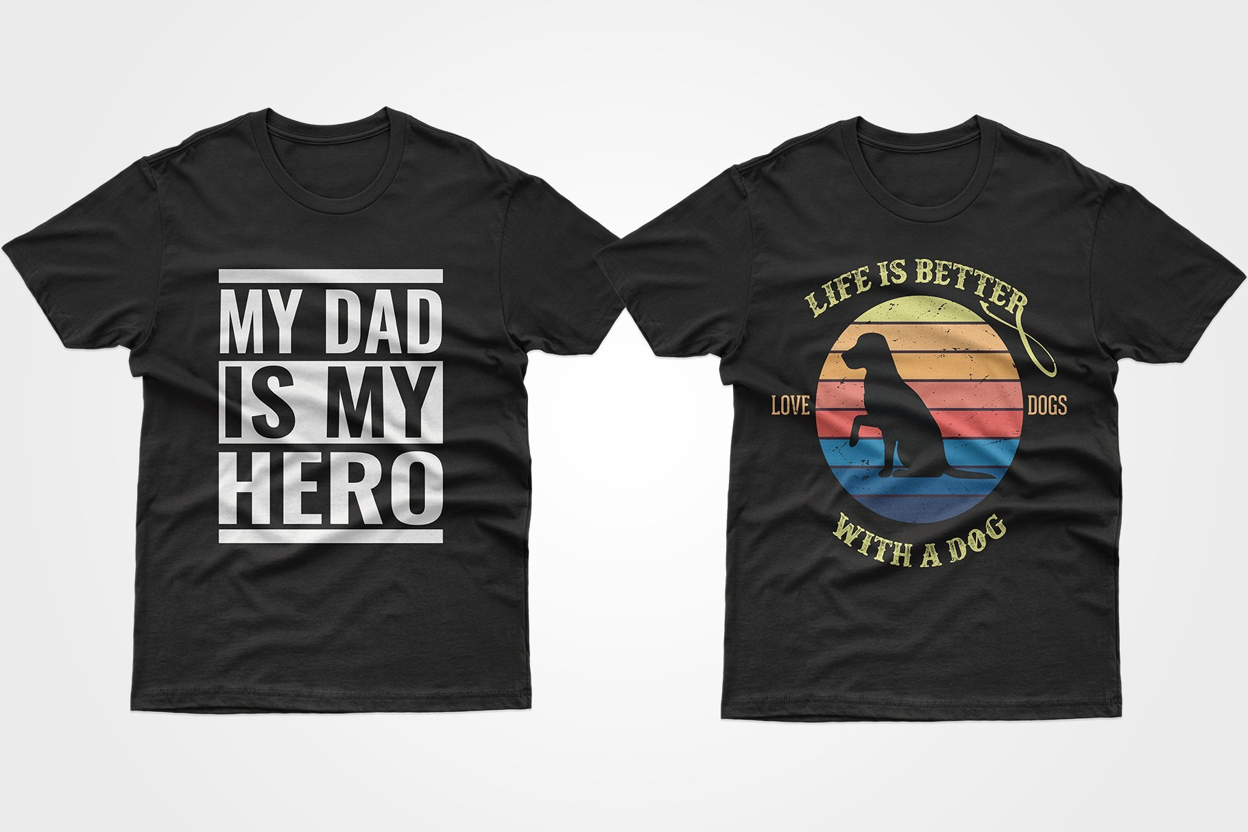 Two black T-shirts - one about the father, the other about the dog.