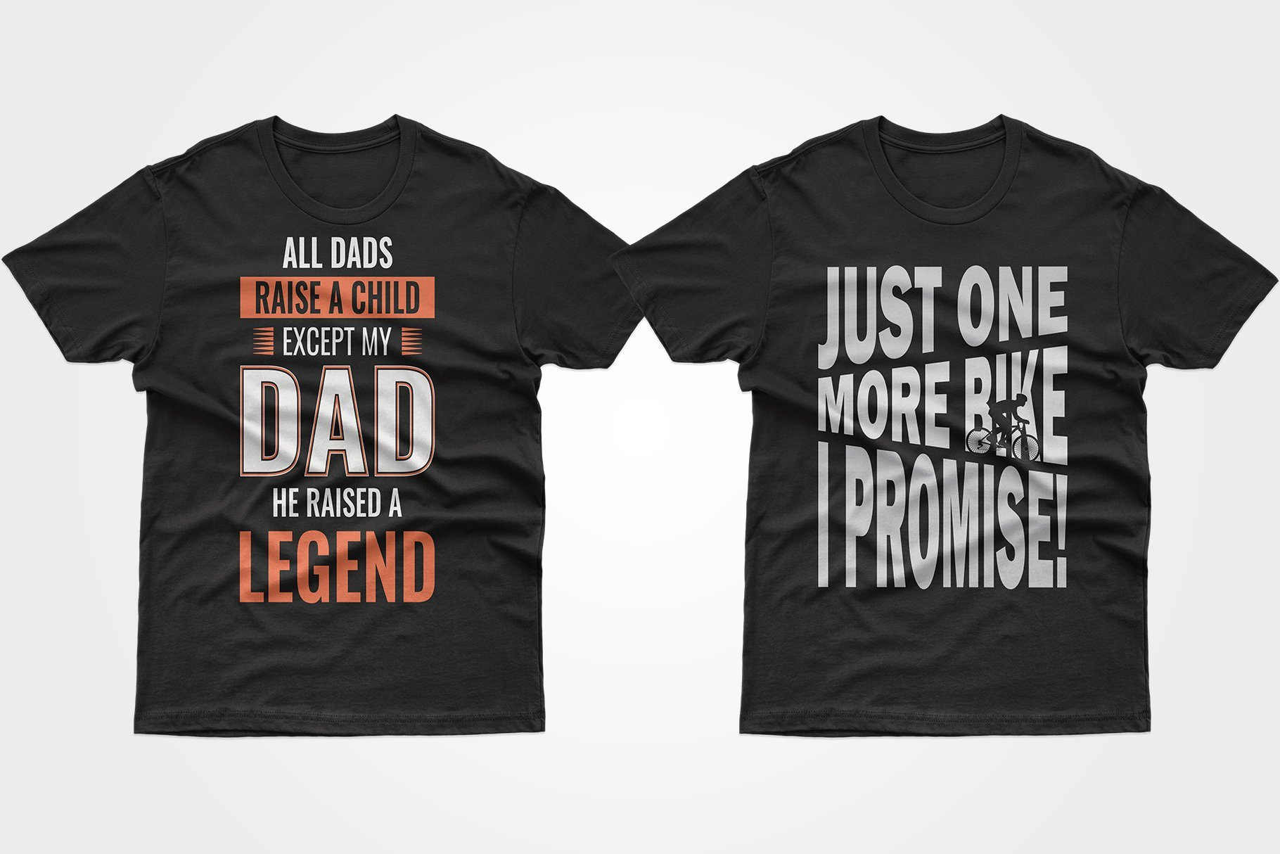Two black T-shirts with phrases - one about my father, the other about cyclists.