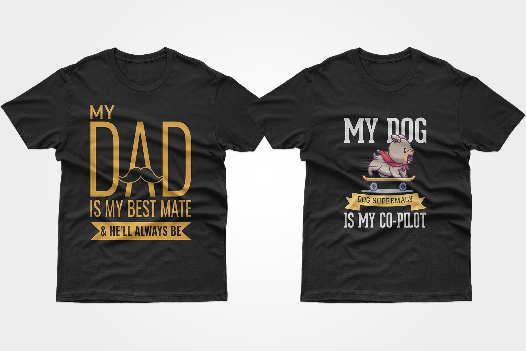 Two black T-shirts - with a puppy on a skateboard and an inscription about father.