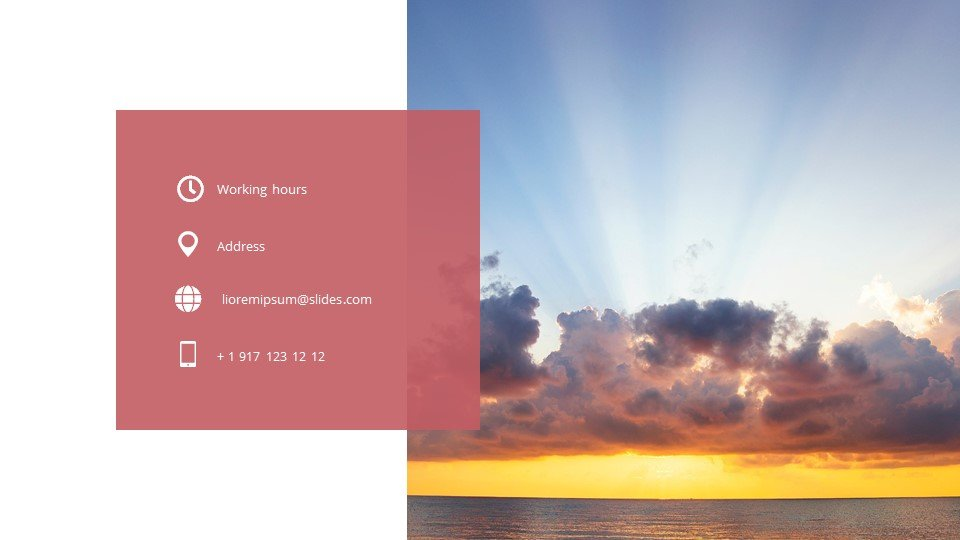 The last slide is the contacts. Sunset - Free Simple Worship Powerpoint Background.
