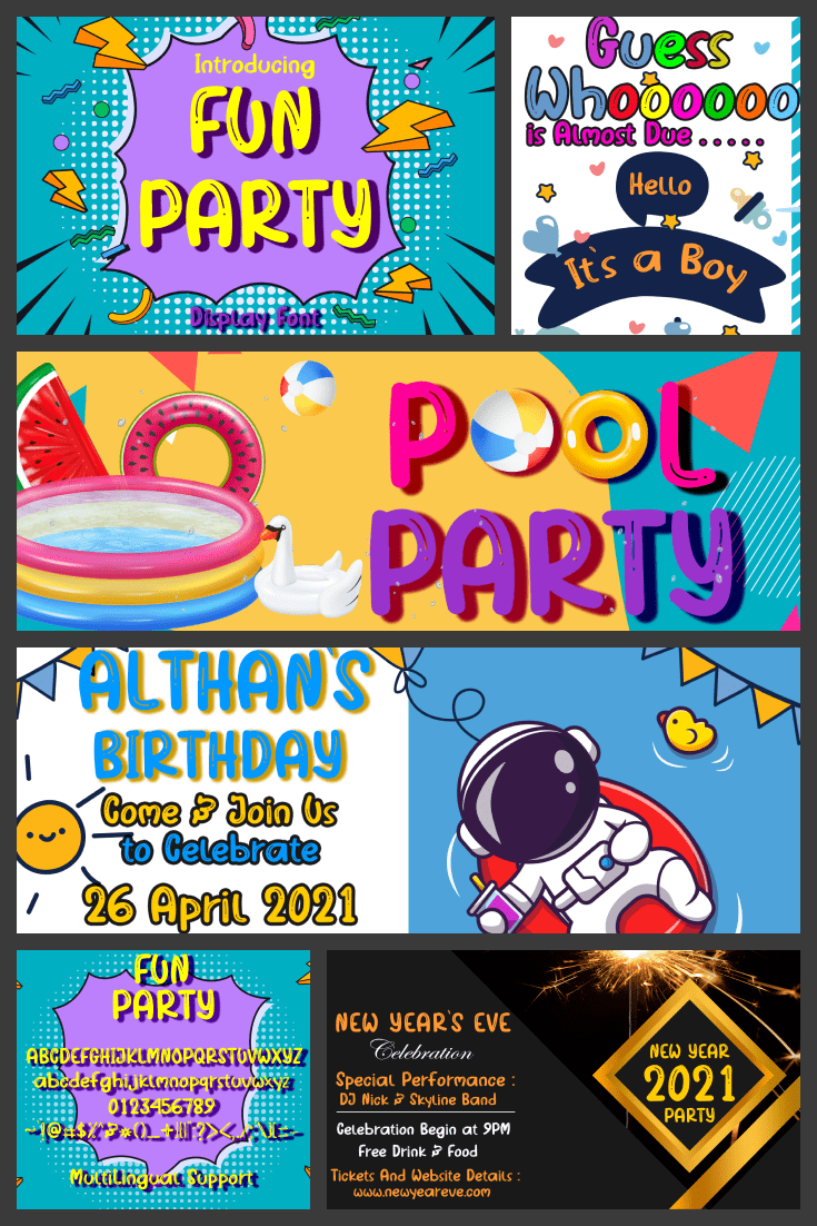 Great font for party promos. Common style and youthful accents.