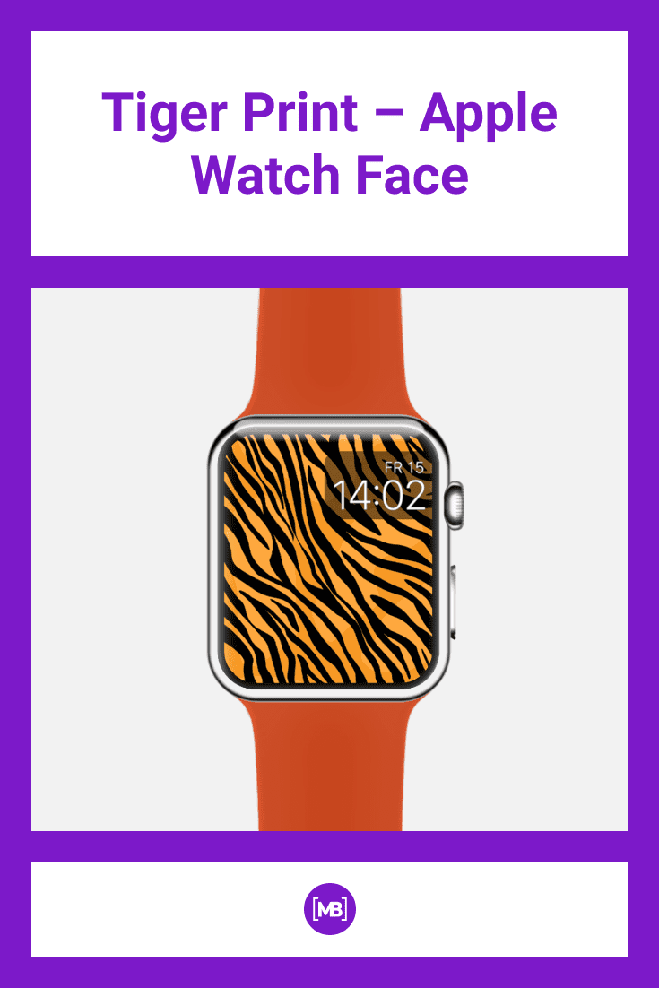 Tiger print dial.