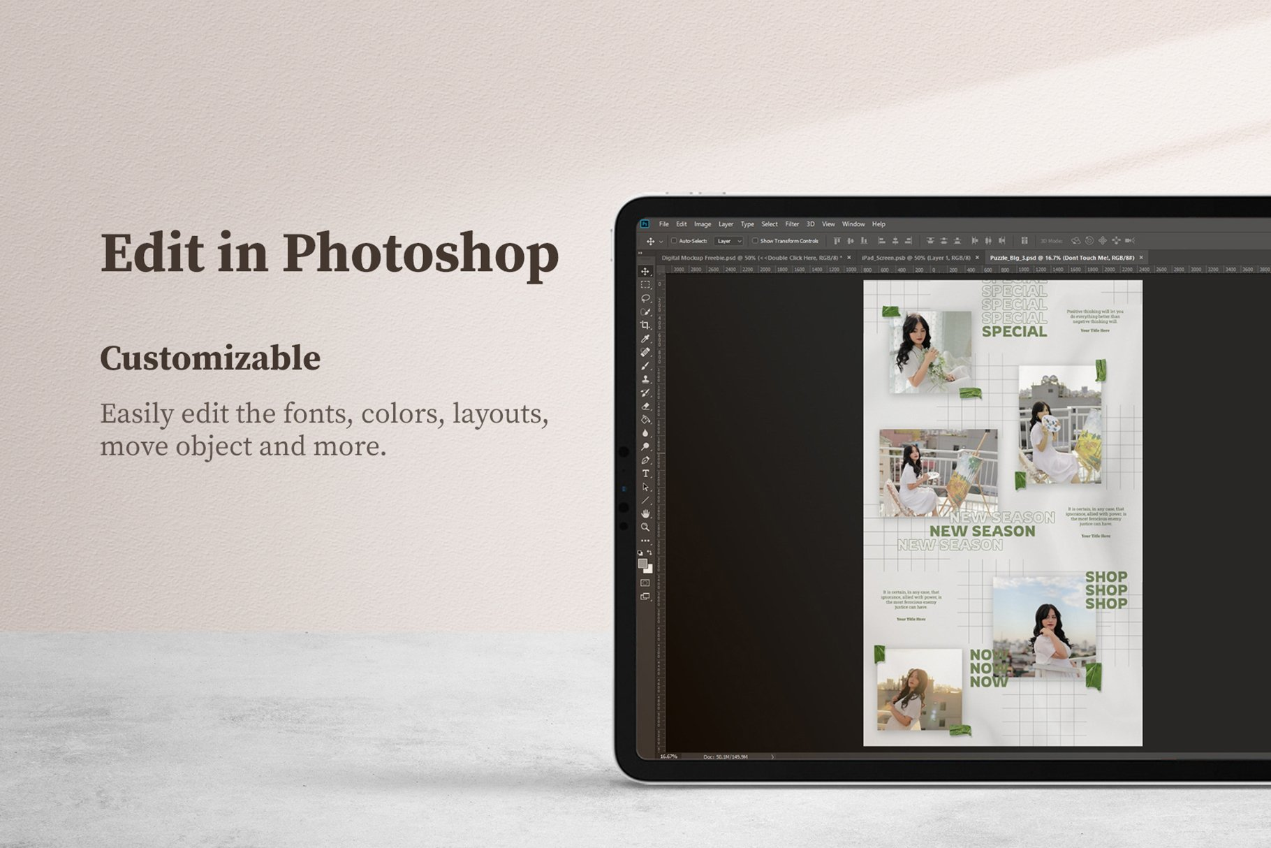 You can easily edit template in Photoshop.