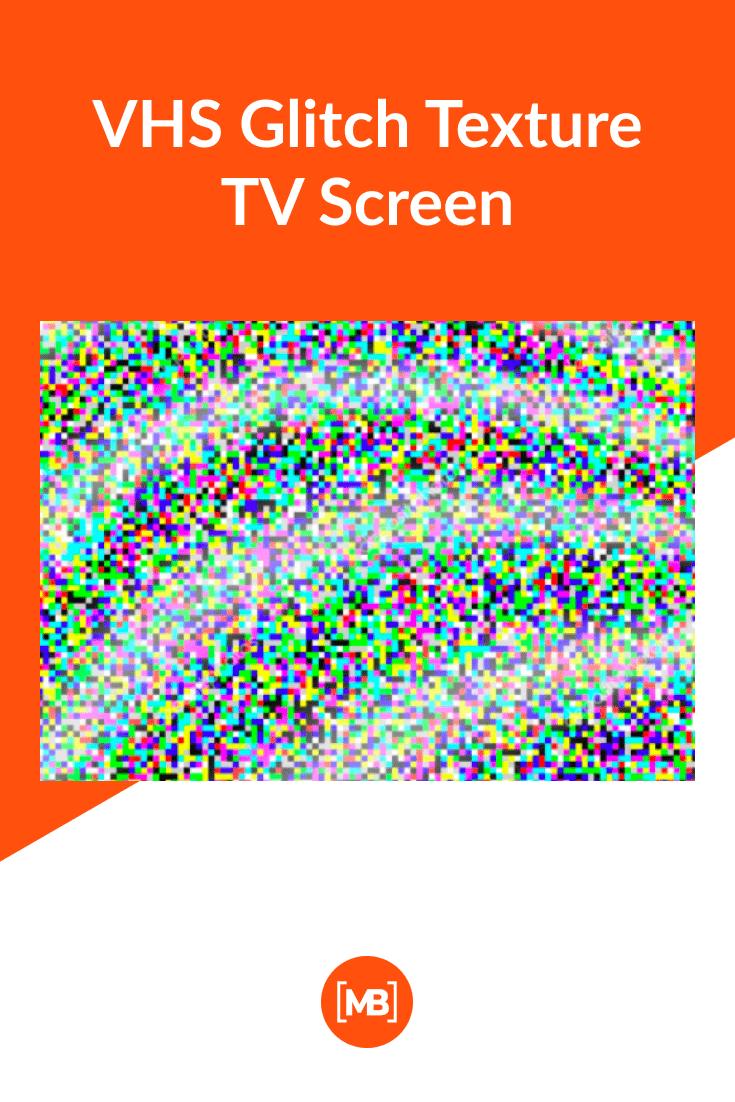 VHS Glitch Texture TV Screen.
