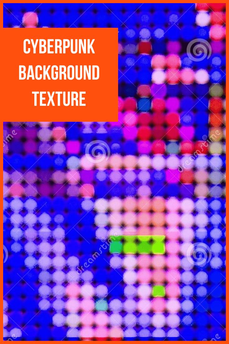 Cyberpunk Background Texture.