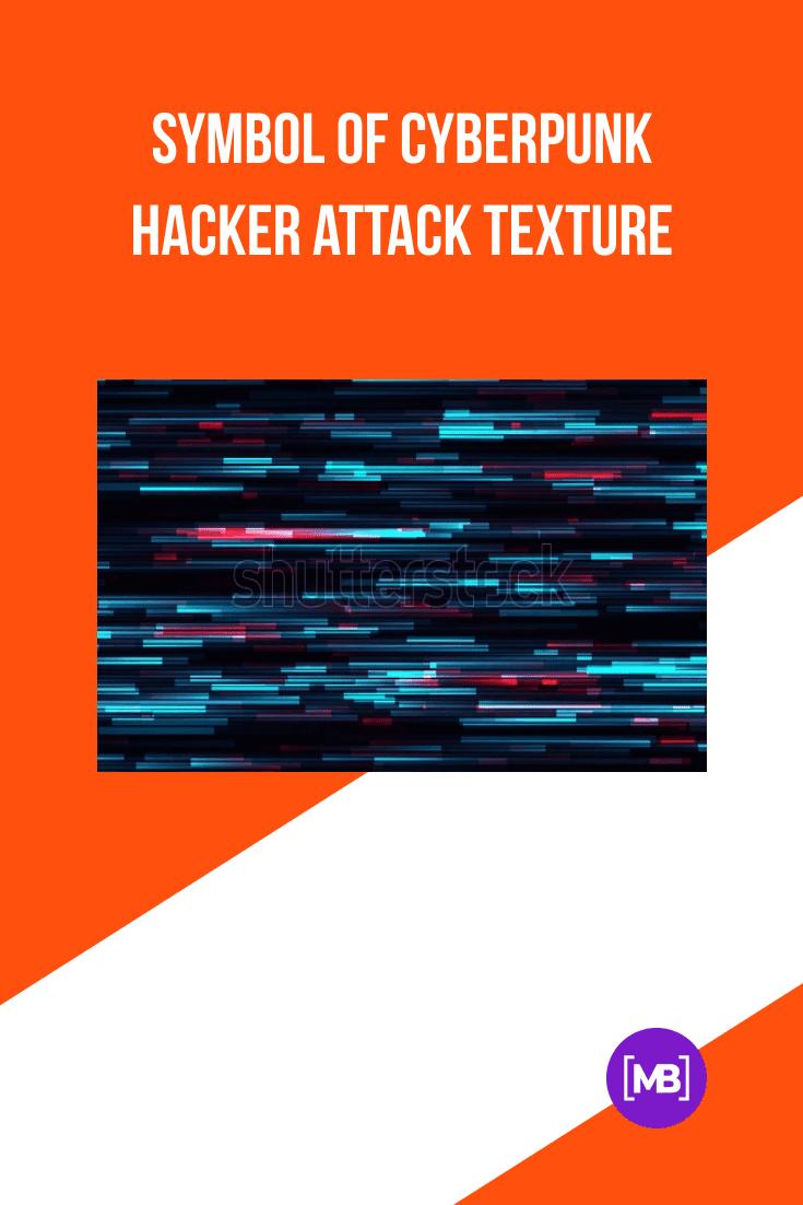 Symbol of Cyberpunk Hacker Attack Texture.