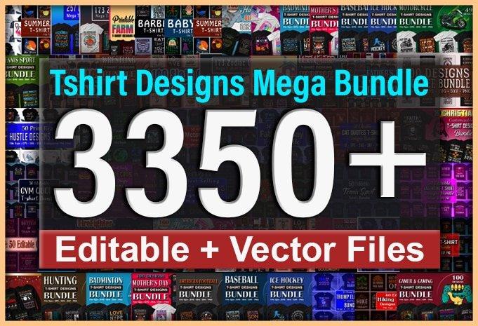 3355 T-shirt Designs Mega Bundle.