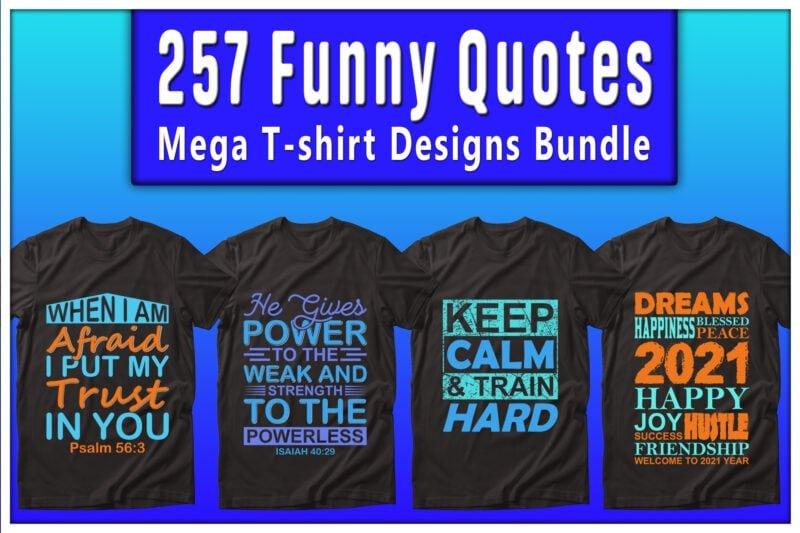 Funny quotes mega t-shirts design bundle.