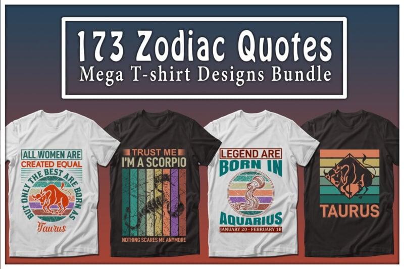 Zodiac quotes mega t-shirts design bundle.