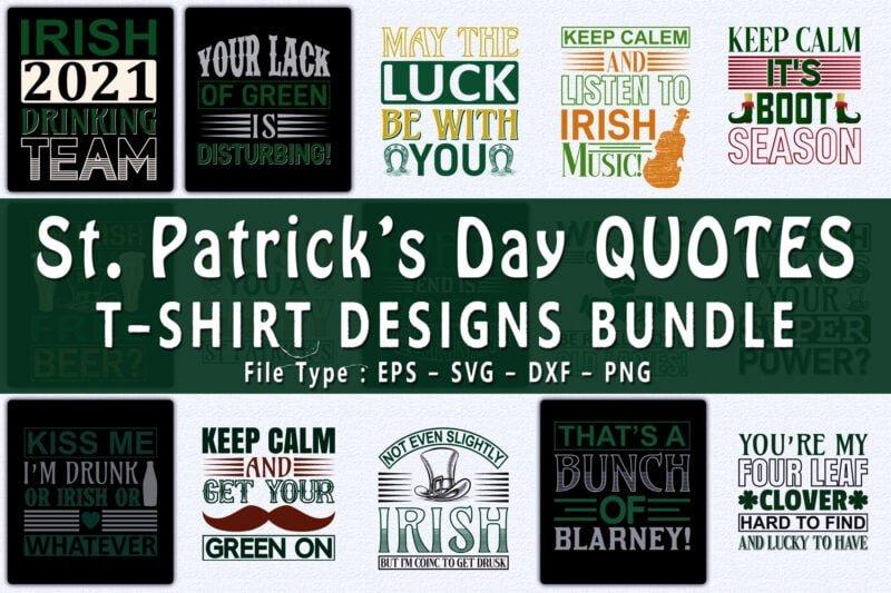 St. Patrick day quotes t-shirt designs bundle.