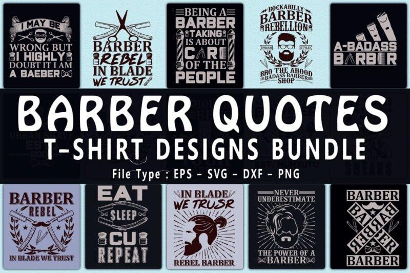 Barber quotes t-shirts design bundle.