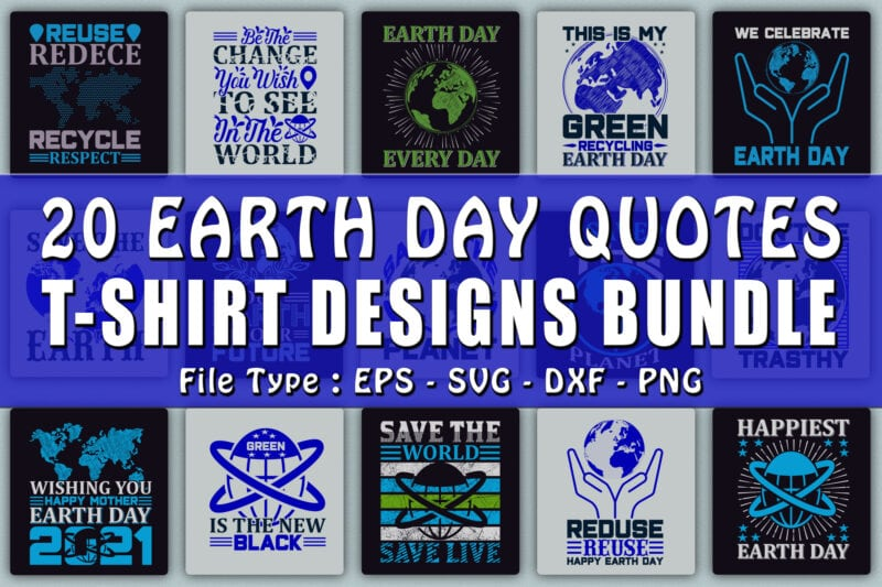 Earth day quotes t-shirt design bundles.