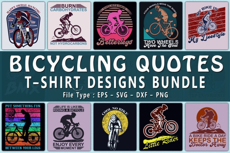 Bicycling quotes t-shirts design bundle.