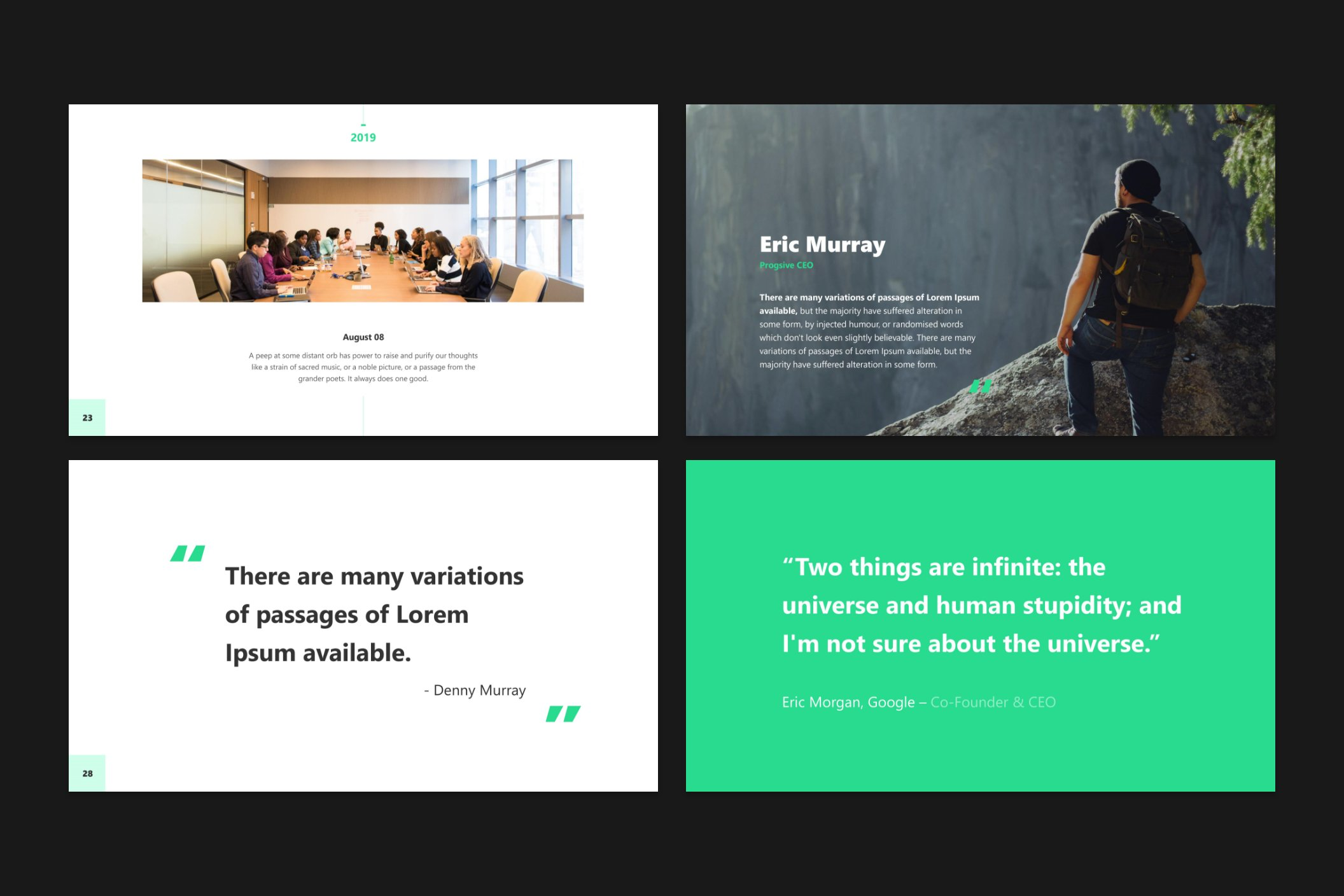 There are special slides for quotes or motivating phrases.