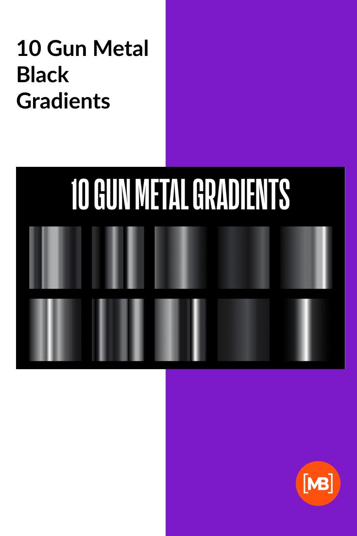 10 Gun Metal Black Gradients.