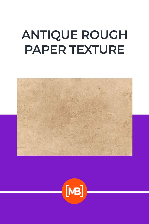 Antique Rough Paper Texture.
