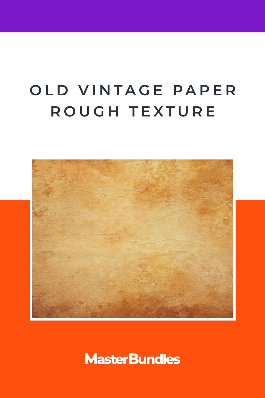 Old Vintage Paper Rough Texture.