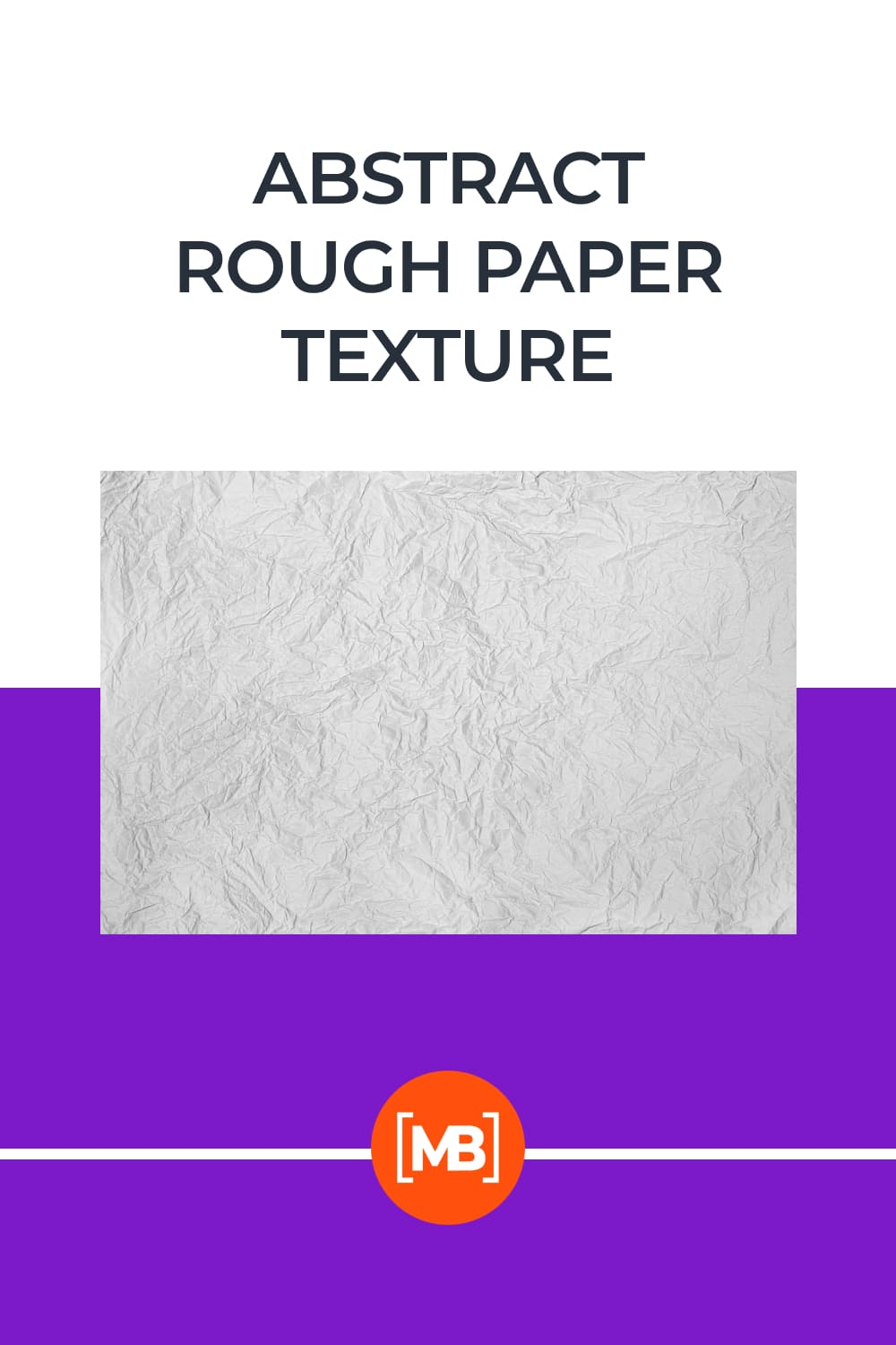 Abstract Rough Paper Texture.