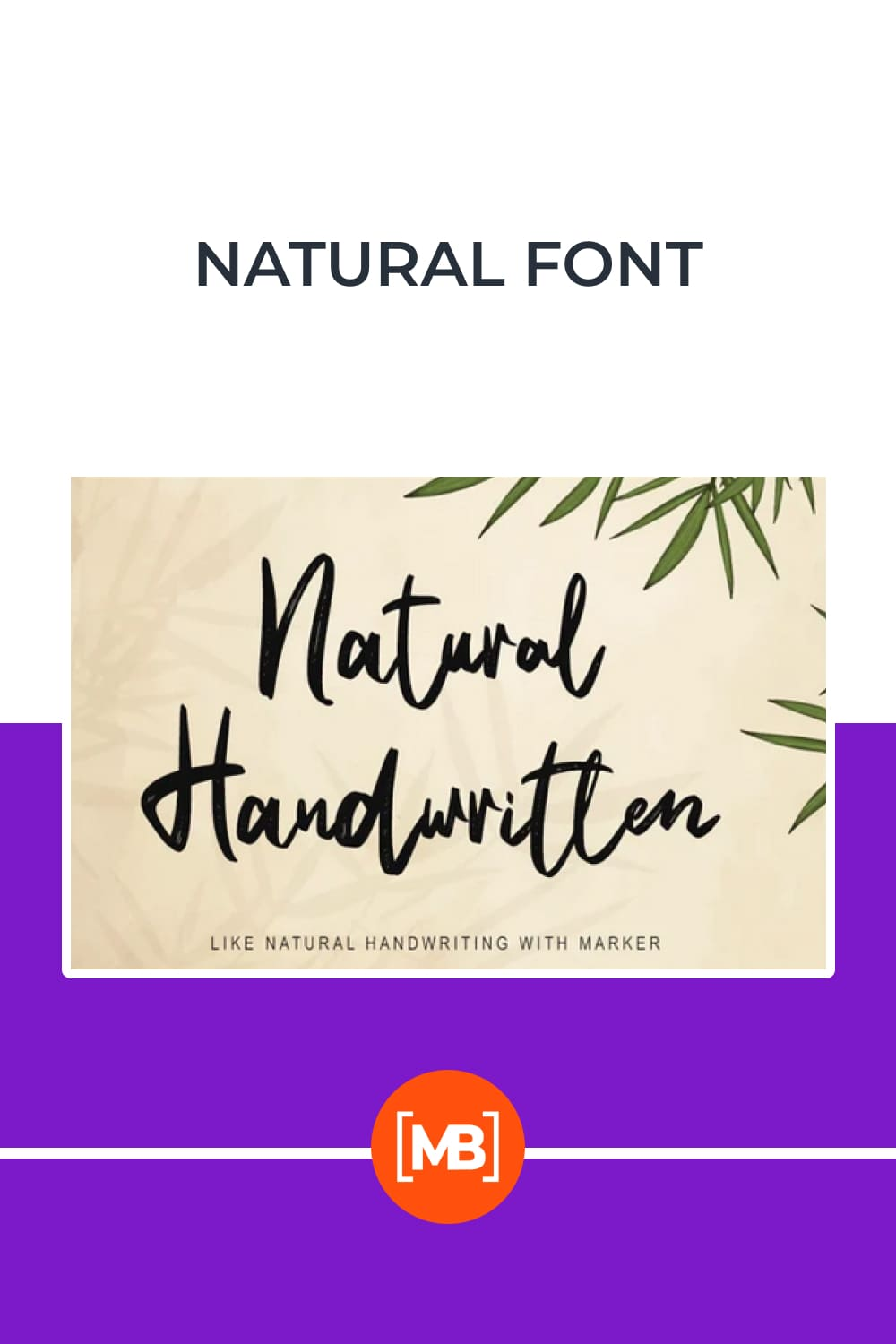 Natural Handwritten feels just as charming and elegant.