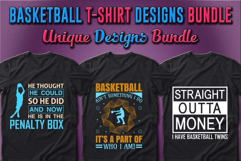 Connoisseurs of great basketball should wear trendy T-shirts.