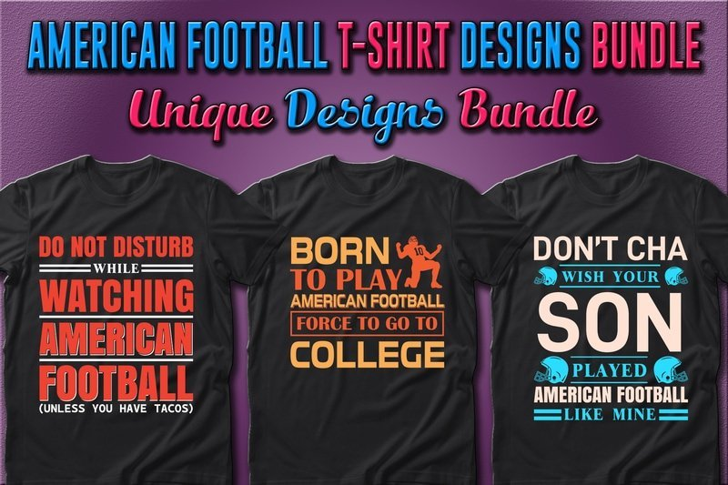 American football t-shirts with funny letterings.