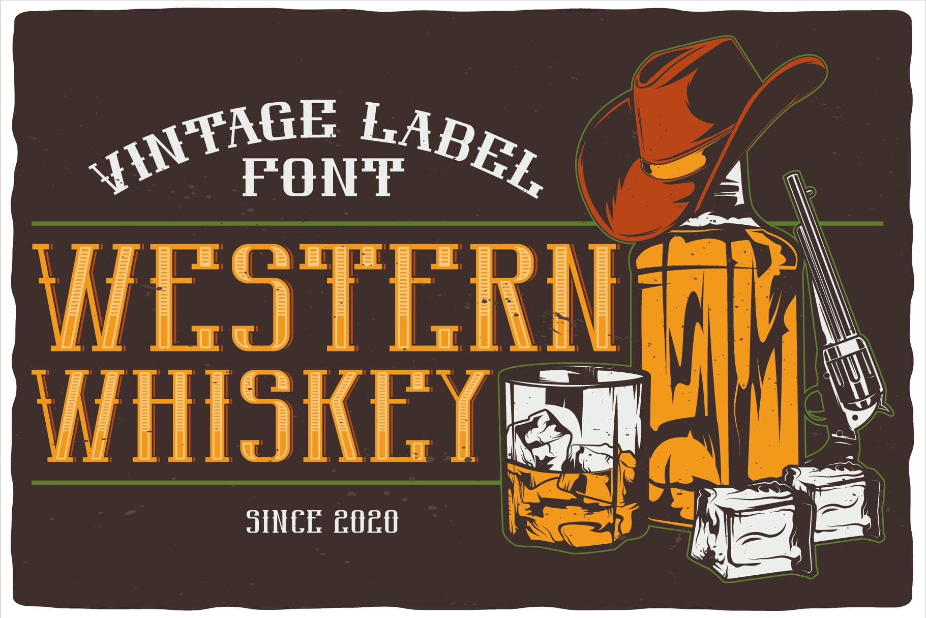 The font came from the Wild West with aged whiskey.