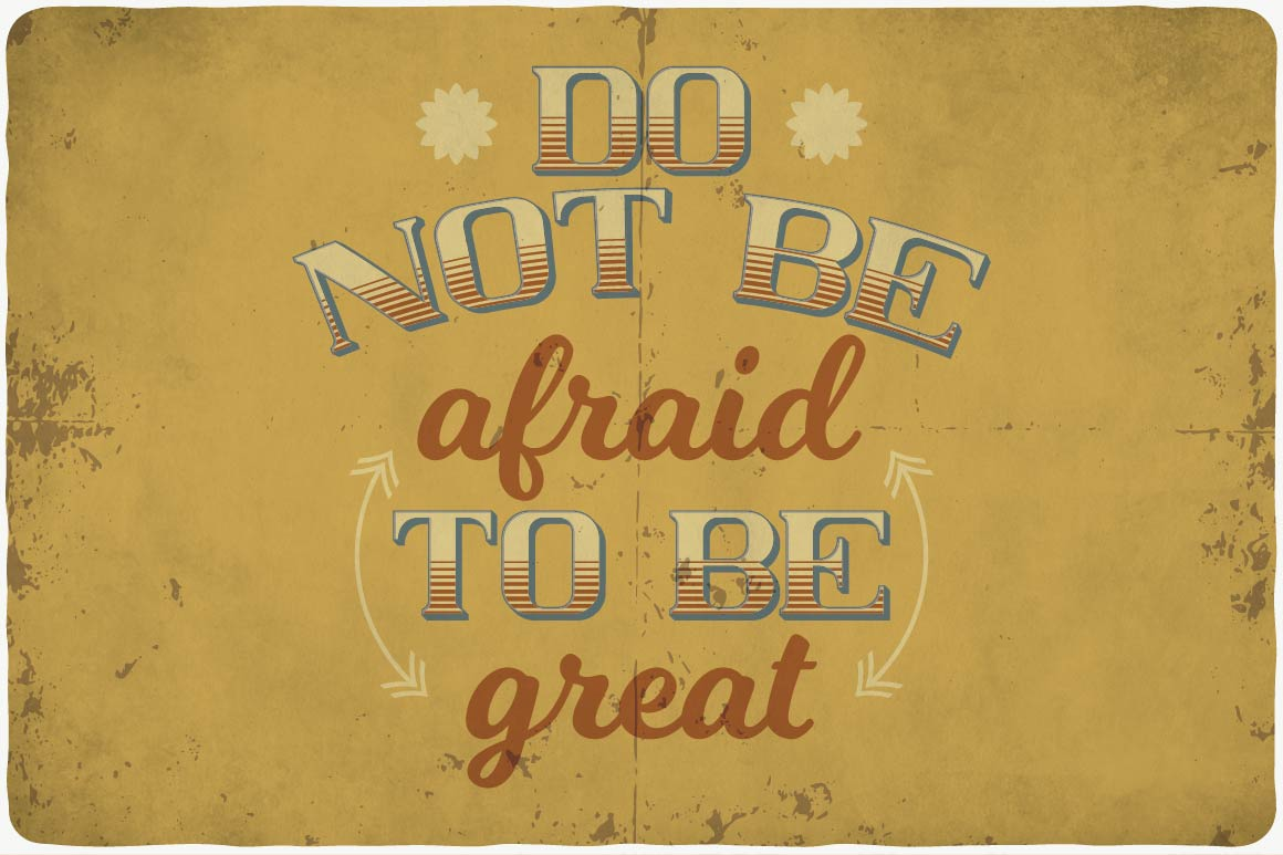 Motivating phrase on a yellow background in vintage font.