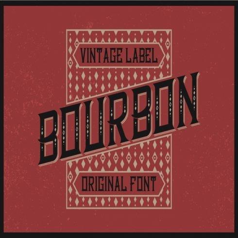 Bourbon Label typeface main cover.
