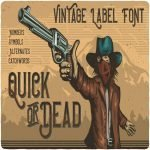 Quick or Dead font main cover.