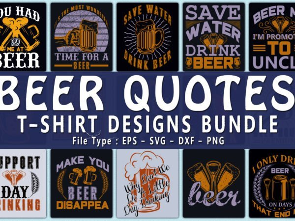 Beer Quotes T-shirt Designs - title slide.