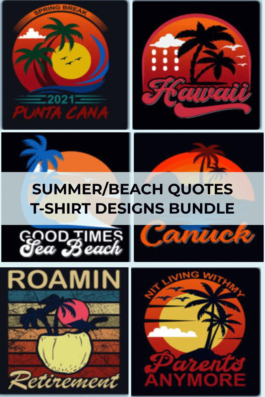 Beach / Summer Quotes T-shirt Designs Bundle Pinterest.