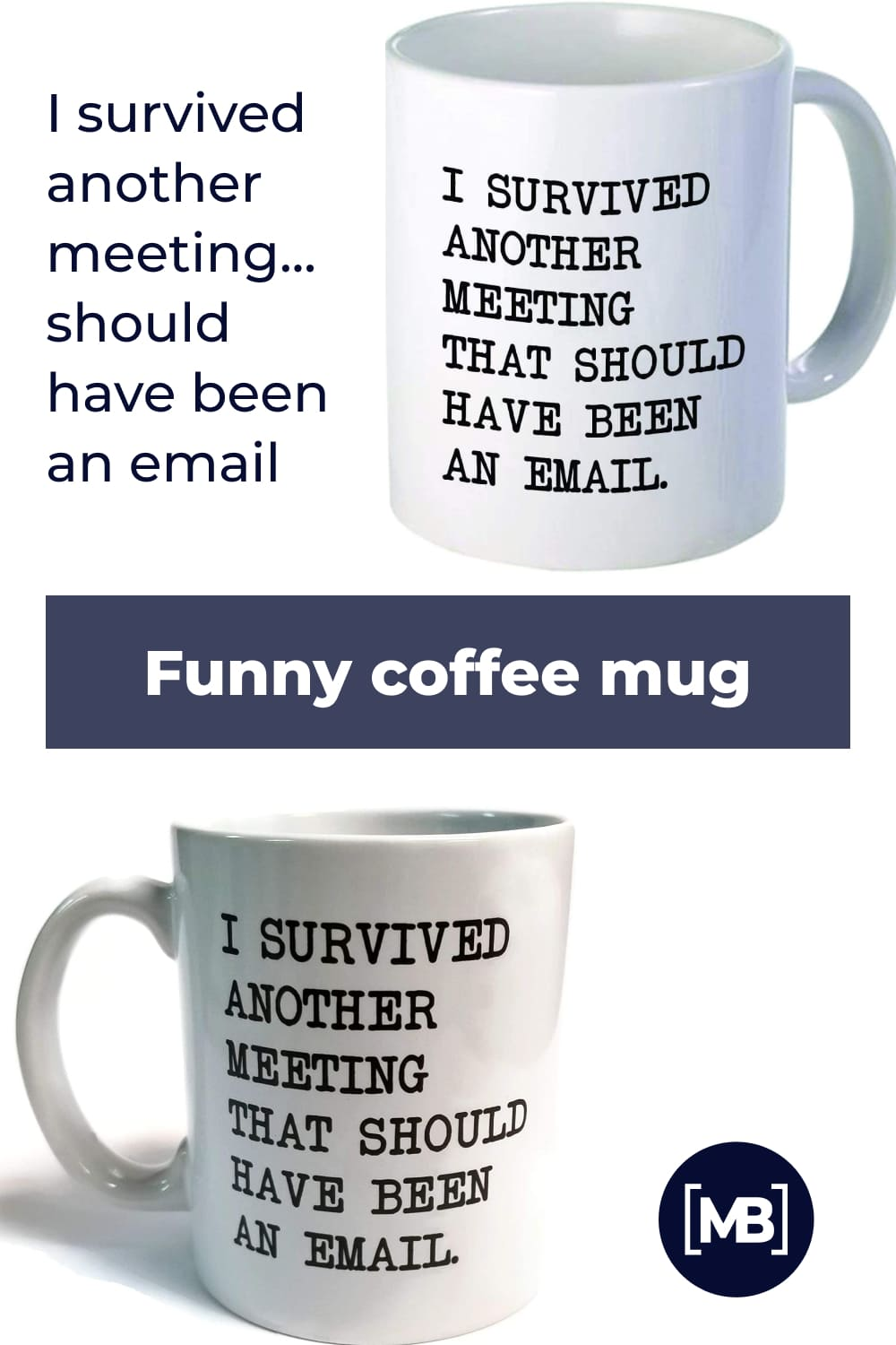 This 11-ounces coffee mug has a high definition printing on both sides, perfect either for right or left handed users.