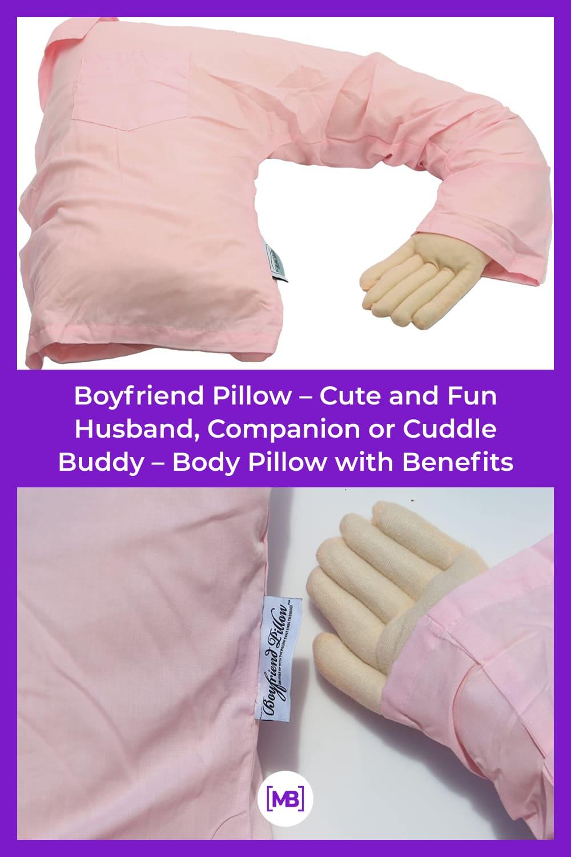 Boyfriend pillow.