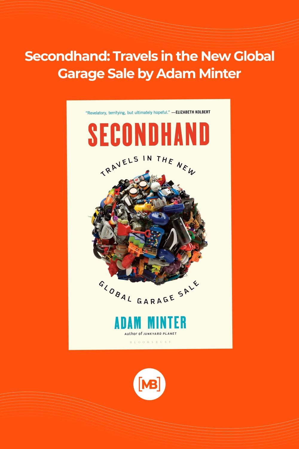 Secondhand: travels in the new global garage sale.